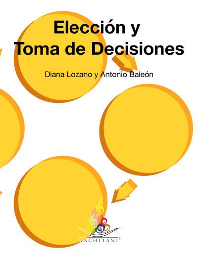 Elección, Toma de decisiones, proceso de eleccción, libertad, responsabilidad, ansiedad, preocupación, Machtiani