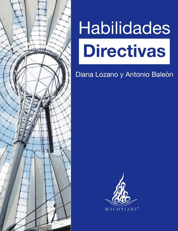 Habilidades directivas, Trabajo en equipo, metas y objetivos, Coaching, Comunicación, Resolución de conflictos, Principios, Machtiani