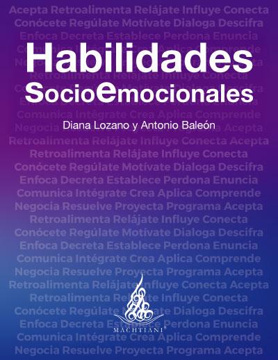 Habilidades sociales, Habilidades emocionales, Autoconocimiento, Resolución de Conflictos, Habilidades Interpersonales, Liderazgo, Inteligencia afectiva, Inteligencia Emocional, Machtiani