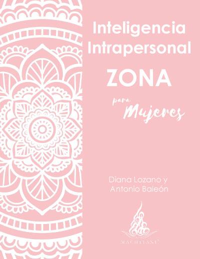 Inteligencia Intrapersonal, Mujeres, Zona: de lo erróneo a lo Mágico